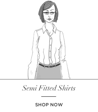 Semi fitted shirts
